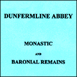 Monastic and Baronial Remains