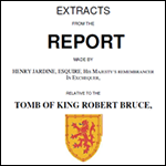 Robert the Bruce Tomb Report